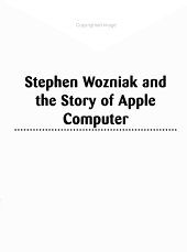 Stephen Wozniak and the Story of Apple Computer PDF