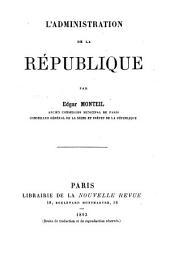 L'administration de la république