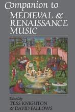 Companion to Medieval and Renaissance Music PDF