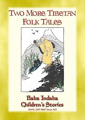 TWO MORE TIBETAN FOLK TALES   tales from the land of the Dalai Lama
