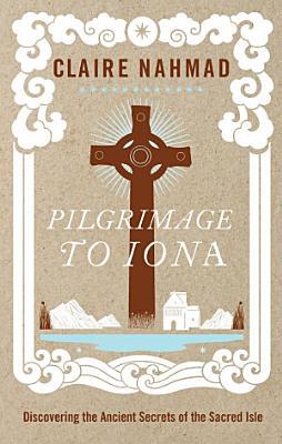 Pilgrimage to Iona