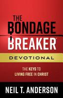 The Bondage Breaker® Devotional