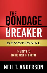 The Bondage Breaker   Devotional Book