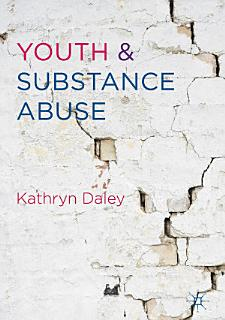 Youth and Substance Abuse Book