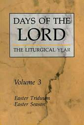 Days of the Lord: Easter Triduum