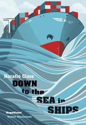 Down To The Sea In Ships Book PDF