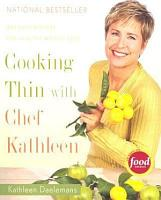 Cooking Thin with Chef Kathleen PDF