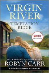 Temptation Ridge: Book 6 of Virgin River series