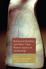Relational Identities and Other-than-Human Agency in Archaeology