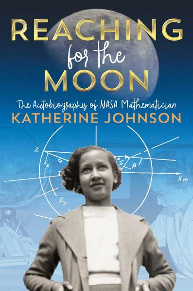 Download Reaching for the Moon Book