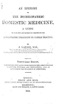 An Epitome of the Hom  opathic Domestic Medicine      Tenth thousand PDF