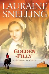 Golden Filly Collection 2