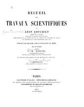 Recueil des travaux scientifiques: Volume1