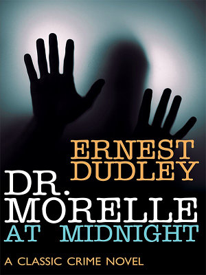 Dr  Morelle at Midnight