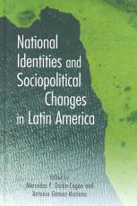 National Identities and Sociopolitical Changes in Latin America PDF
