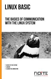 The basics of communication with the Linux system: Linux Basic. AL1-020