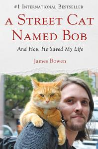 A Street Cat Named Bob Book