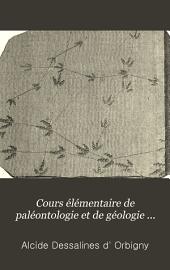 Cours élémentaires de paléontologie et de géologie stratigraphiques: Volume2,Partie2