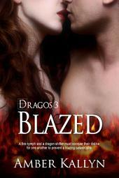 Blazed: Dragos, Book 3