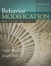 Behavior Modification: What It Is and How To Do It, Edition 10