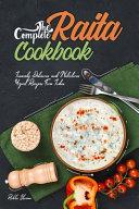 The Complete Raita Cookbook