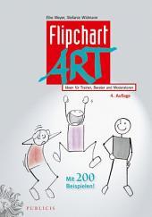 FlipchartArt: Ideen für Trainer, Berater und Moderatoren, Ausgabe 4