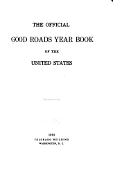 The Official Good Roads Year Book of the United States PDF