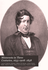Minnesota in Three Centuries, 1655-1908: 1858