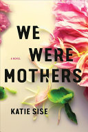 Download We Were Mothers Book