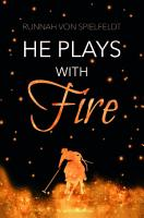 He Plays With Fire PDF