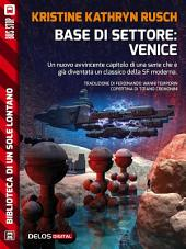 Base di settore: Venice: Ciclo: Stealth