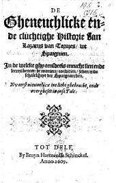 De gheneuchlicke ende cluchtighe historie van Lazarus van Tormes, wt Spaignien ...