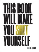 This Book Will Make You Sh t Yourself PDF