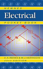 Newnes Electrical Pocket Book: Edition 23