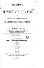 Mécanisme de la physionomie humaine ou analyse électro-physiologique des passions