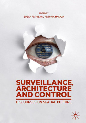 Surveillance  Architecture and Control