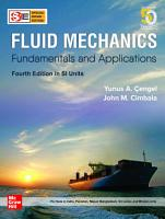 Fluid Mechanics  Fundamentals and Applications  4e in SI Units PDF