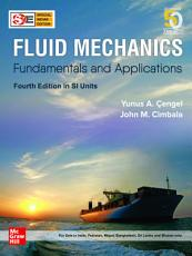 Fluid Mechanics  Fundamentals and Applications  4e in SI Units PDF