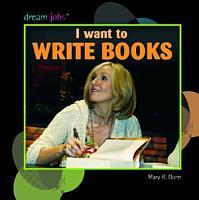 I Want to Write Books PDF