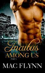 Incubus Among Us #1 (Shifter Romance)
