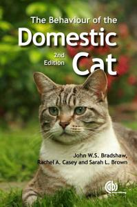 The Behaviour of the Domestic Cat Book
