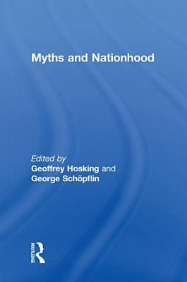 Myths and Nationhood PDF