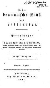 Ueber dramatische Kunst und Literatur: Band 1