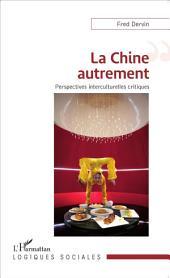 La Chine autrement: Perspectives interculturelles critiques