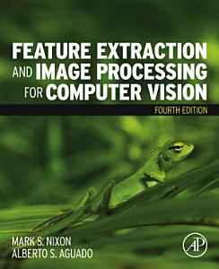 Feature Extraction and Image Processing for Computer Vision PDF