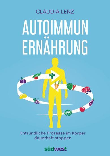 Autoimmun Ern  hrung PDF