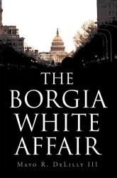 The Borgia White Affair Book PDF