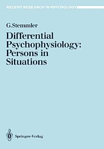 Differential Psychophysiology  Persons in Situations
