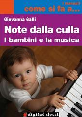 NOTE DALLA CULLA: I bambini e la musica