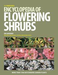 The Timber Press Encyclopedia of Flowering Shrubs PDF